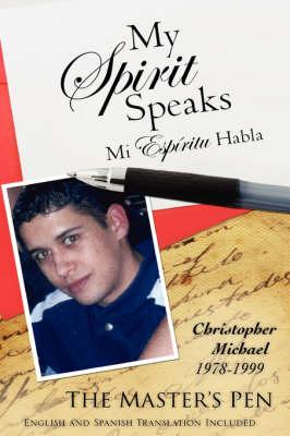 My Spirit Speaks (Paperback)