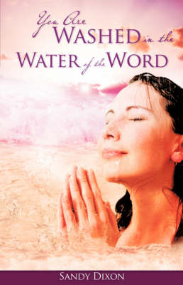 You Are Washed in the Water of the Word (Paperback)