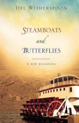 Steamboats and Butterflies (Paperback)