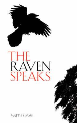 The Raven Speaks (Paperback)