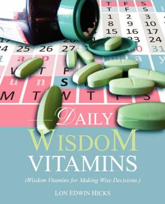 Daily Wisdom Vitamins (Paperback)