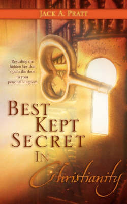 Best Kept Secret in Christianity (Paperback)