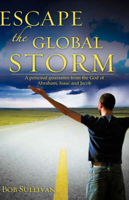 Escape the Global Storm (Paperback)