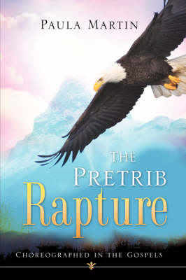 The Pretrib Rapture (Paperback)