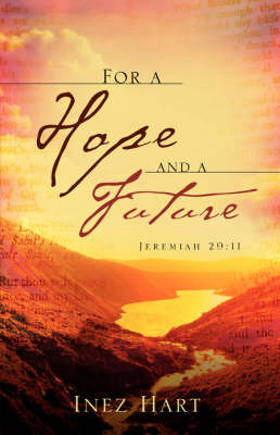 For a Hope and a Future (Paperback)
