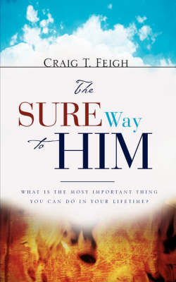 The Sure Way to Him (Paperback)