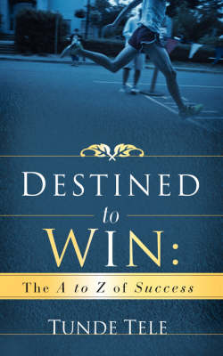 Destined to Win (Paperback)
