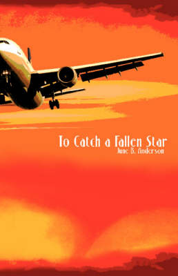 To Catch a Fallen Star (Hardback)