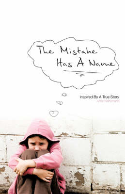 The Mistake Has a Name (Paperback)