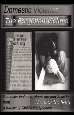 Domestic Violence: The Forgotten Victims (Paperback)