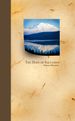 The Hope of Salvation (Paperback)