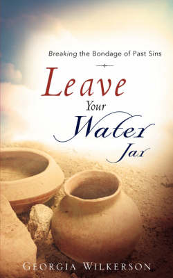 Leave Your Water Jar (Paperback)