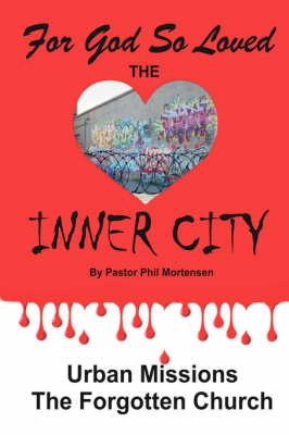 For God So Loved the Inner-City (Paperback)