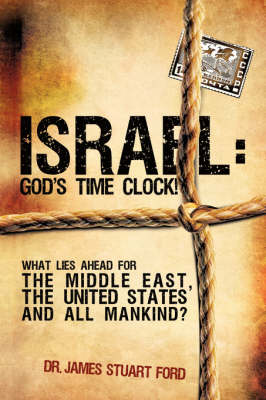 Israel: God's Time Clock! (Paperback)