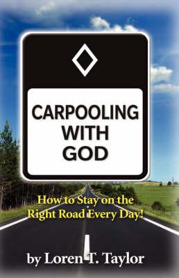 Carpooling with God (Paperback)