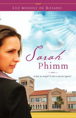 Sarah Phimm (Paperback)