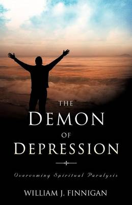 The Demon of Depression (Paperback)