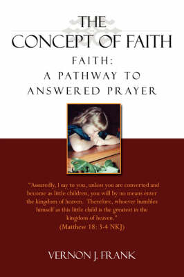 The Concept of Faith (Paperback)