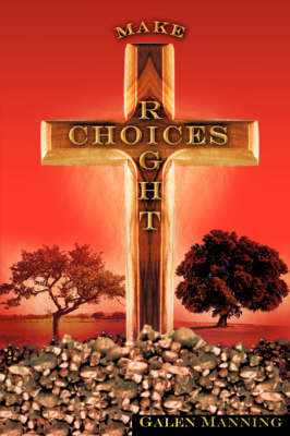 Right Choices (Paperback)