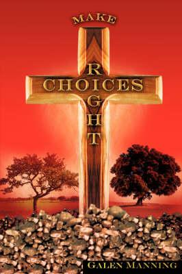Right Choices (Hardback)
