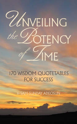 Unveiling the Potency of Time (Paperback)