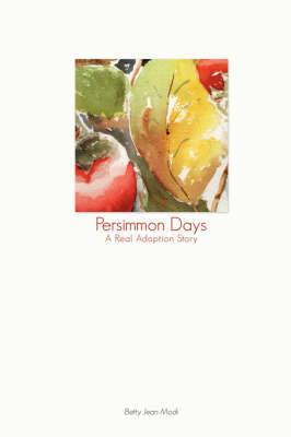 Persimmon Days (Paperback)