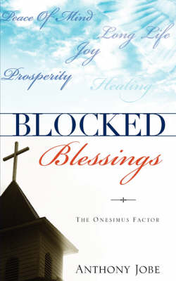 Blocked Blessings the Onesimus Factor (Paperback)