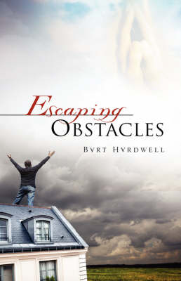 Escaping Obstacles (Hardback)
