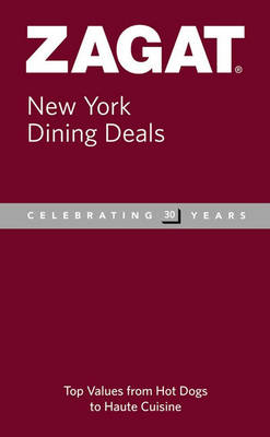 New York Dining Deals - Zagat Guides (Paperback)