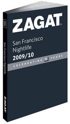 San Francisco Nightlife 2009/10: Pocket Guide - Zagat Guides (Paperback)