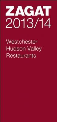 2013/14 Westchester/Hudson Valley Restaurants (Paperback)