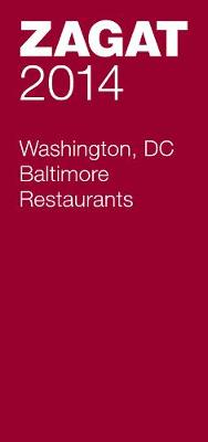 2014 Washington DC/Baltimore Restaurants (Paperback)