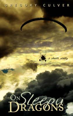 On Sleepy Dragons (Paperback)