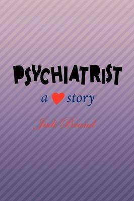 Psychiatrist: A ? Story (Paperback)