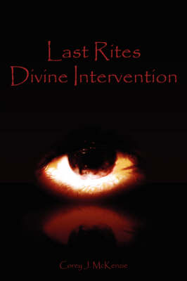Last Rites Divine Intervention (Paperback)