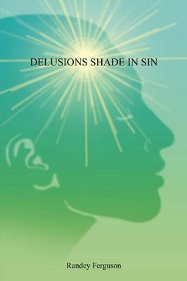 Delusions Shade in Sin (Paperback)