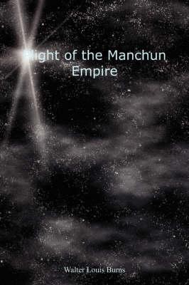 Plight of the Manchun Empire (Paperback)