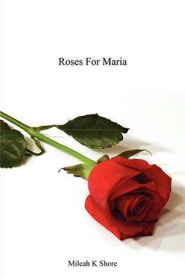 Roses for Maria (Paperback)