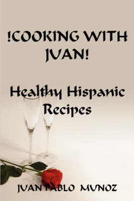 Cooking with Juan! (Paperback)