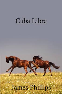 Cuba Libre (Paperback)