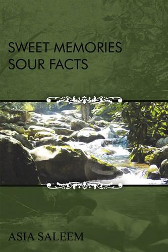 Sweet Memories Sour Facts (Paperback)