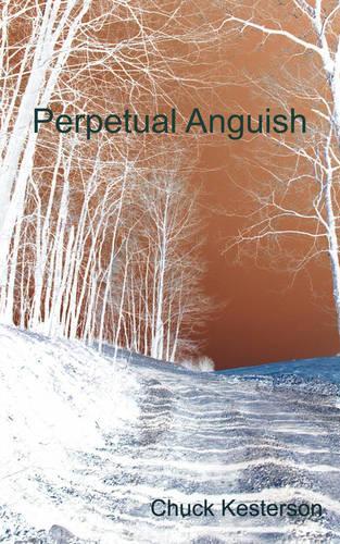 Perpetual Anguish (Paperback)