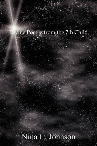 Divine Poetry from the 7th Child (Paperback)