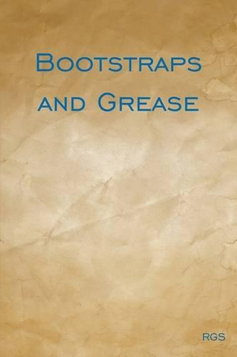 Bootstraps and Grease (Paperback)