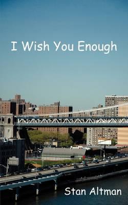 I Wish You Enough (Paperback)