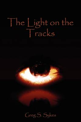 The Light on the Tracks (Paperback)