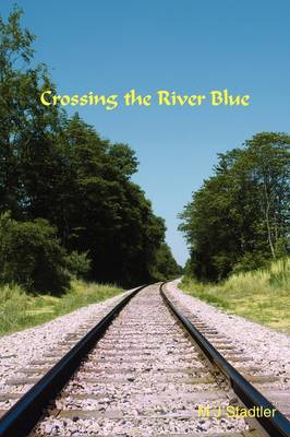 Crossing the River Blue (Paperback)