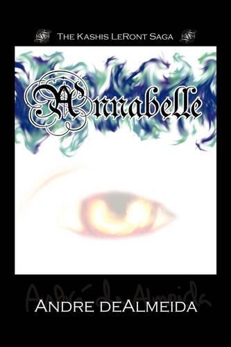 Annabelle: The Kashis Leront Saga (Paperback)