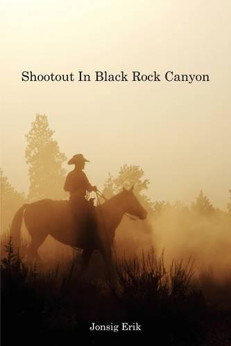 Shootout in Black Rock Canyon (Paperback)