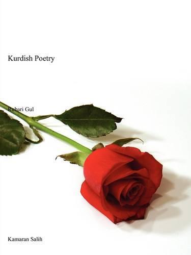 Rubari Gul: Kurdish Poetry (Paperback)